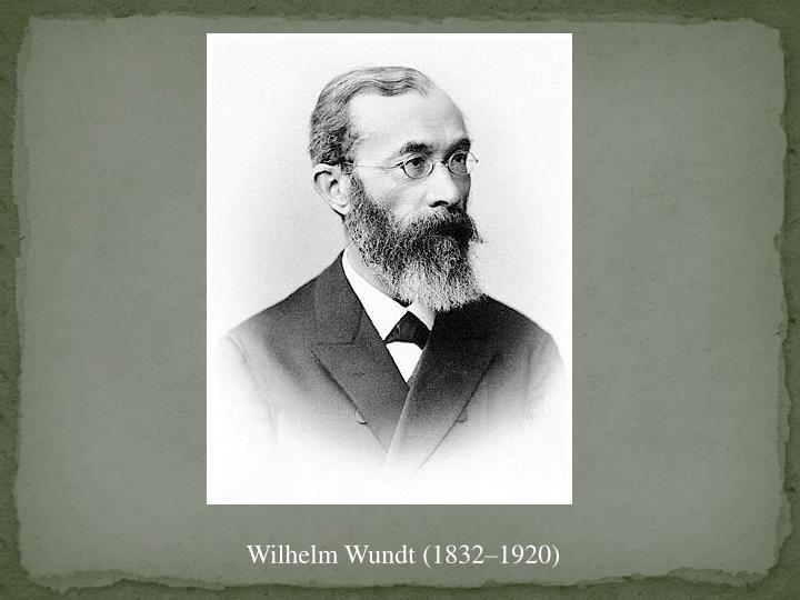 Wilhelm Wundt (1832–1920)