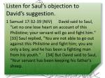 listen for saul s objection to david s suggestion