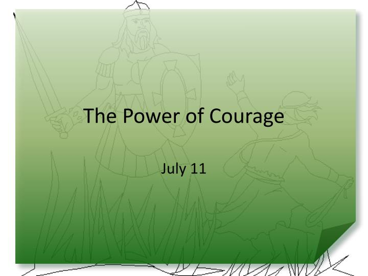 the power of courage n.