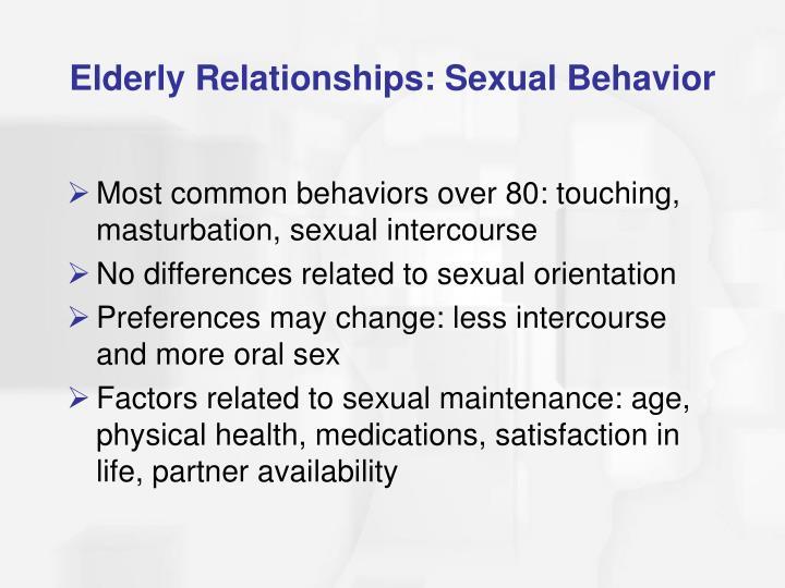 Elderly Relationships: Sexual Behavior