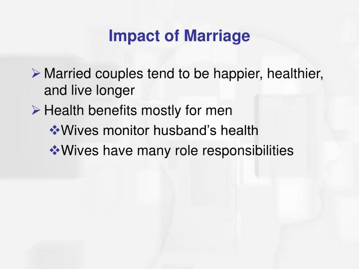 Impact of Marriage