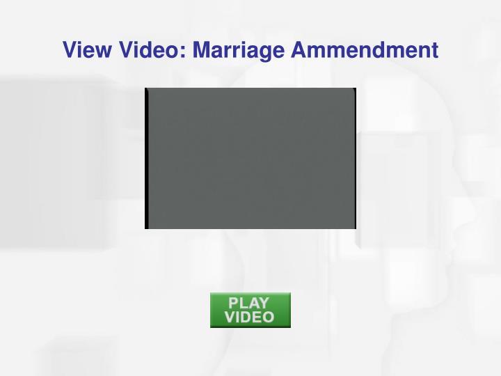 View Video: Marriage Ammendment