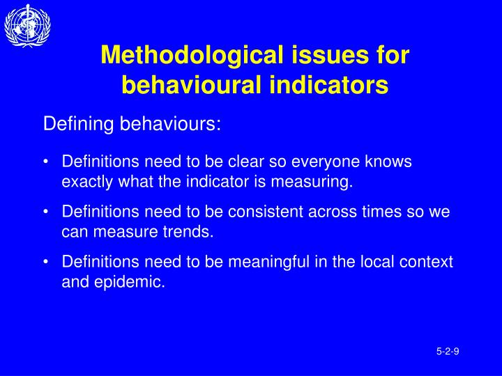 Methodological issues for behavioural indicators