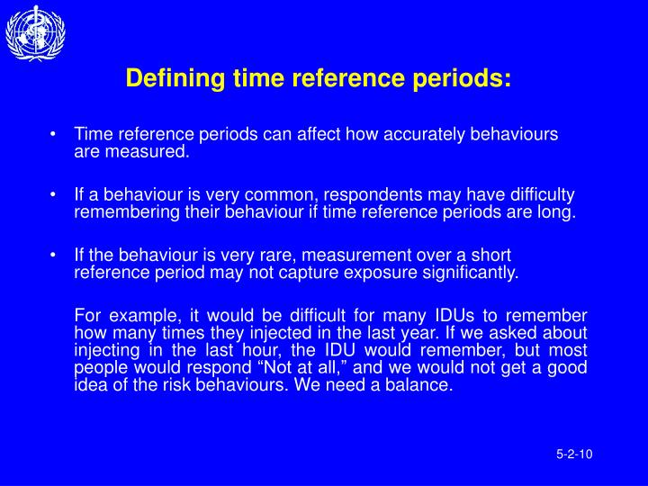 Defining time reference periods: