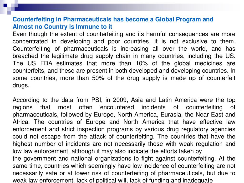 Counterfeiting in Pharmaceuticals has become a Global Program and
