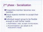 2 nd phase socialization