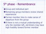 5 th phase remembrance