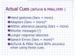 actual cues deturck miller 1990