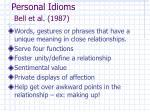 personal idioms bell et al 1987