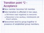 transition point 2 acceptance