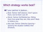 which strategy works best1