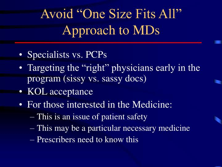 "Avoid ""One Size Fits All"" Approach to MDs"