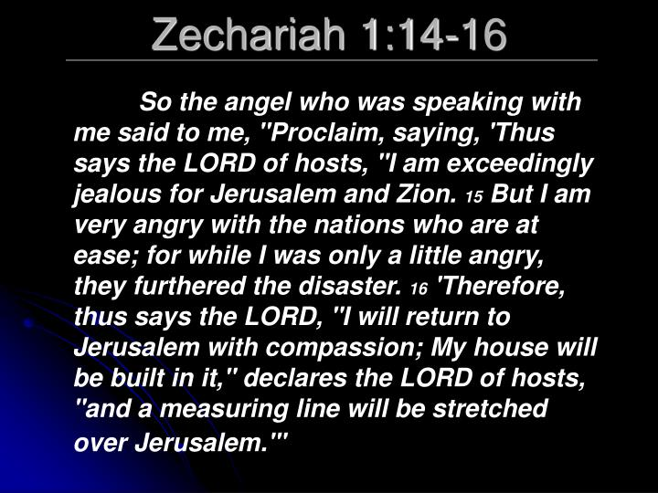 Zechariah 1:14-16