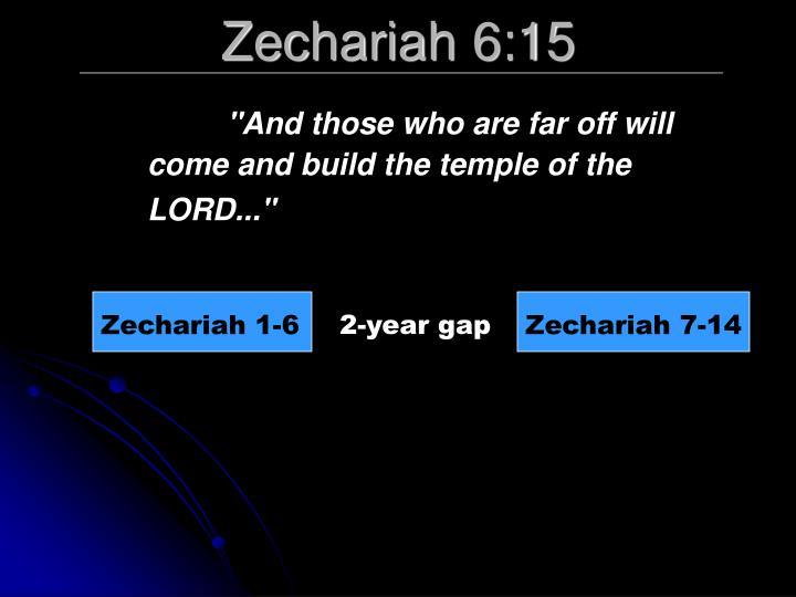 Zechariah 6:15