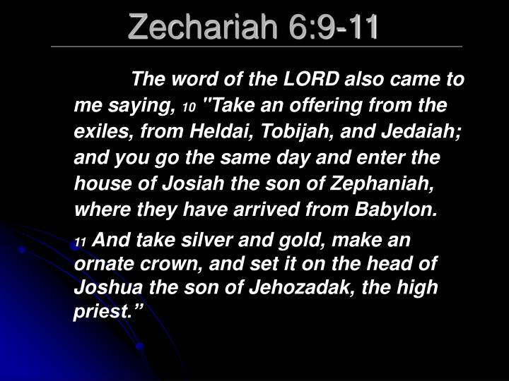 Zechariah 6:9-11