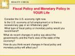 fiscal policy and monetary policy in your life