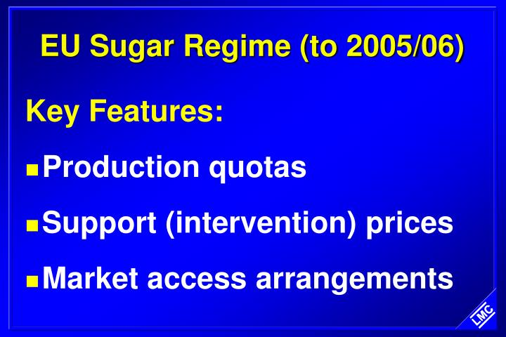 Eu sugar regime to 2005 06