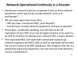 network operational continuity in a disaster