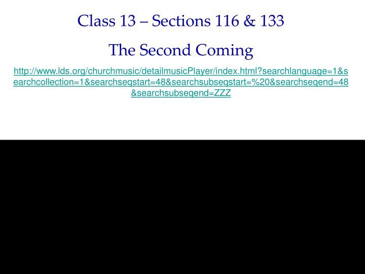 Class 13 – Sections 116 & 133