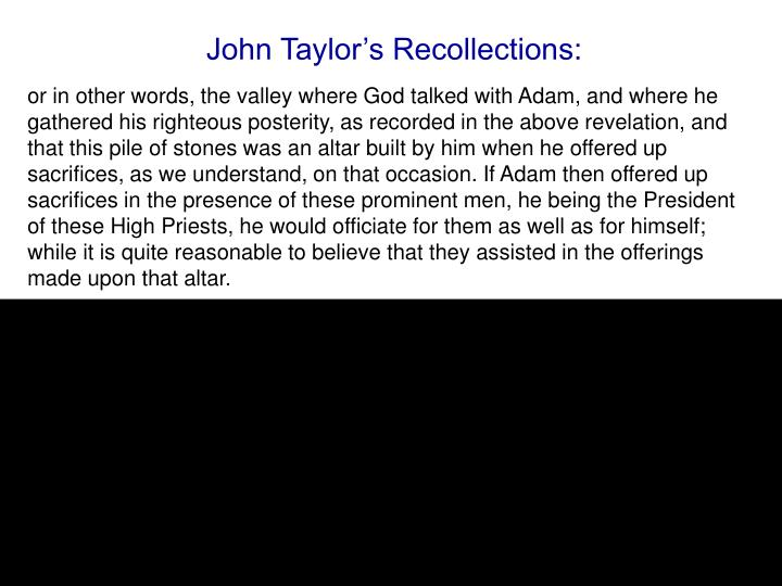 John Taylor's Recollections: