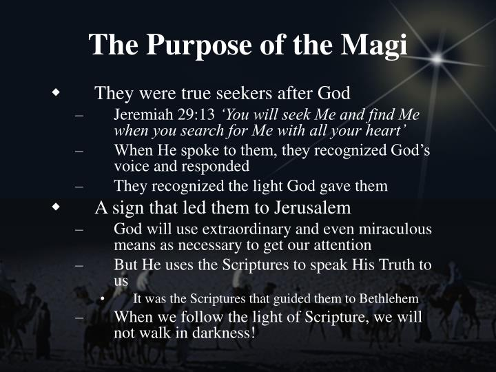 The Purpose of the Magi