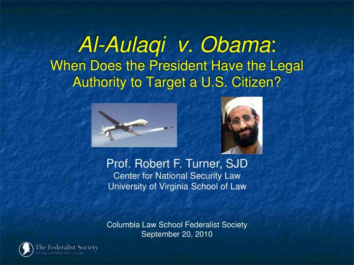 al aulaqi v obama when does the president have the legal authority to target a u s citizen n.