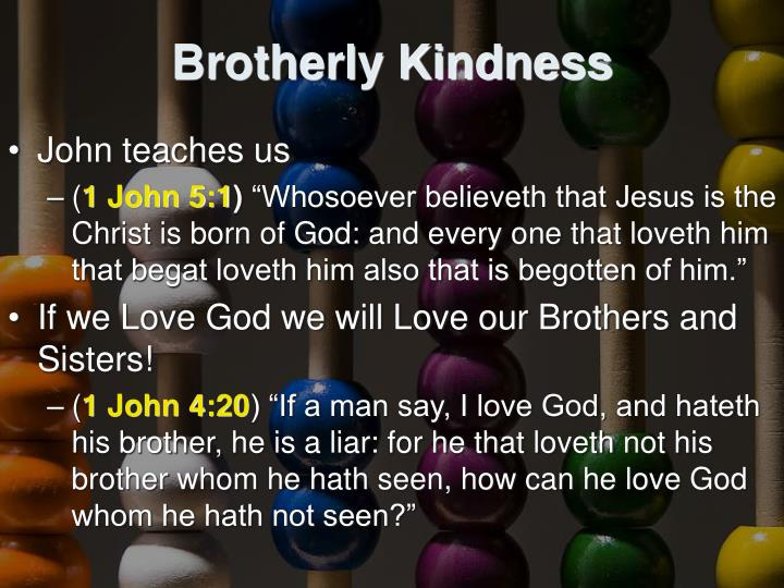 Brotherly Kindness