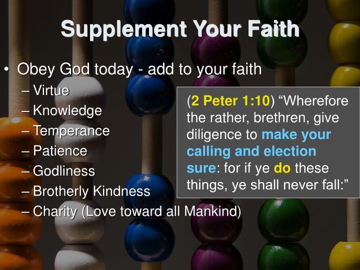 Supplement Your Faith