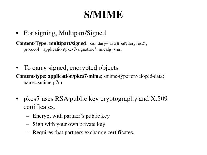 For signing, Multipart/Signed