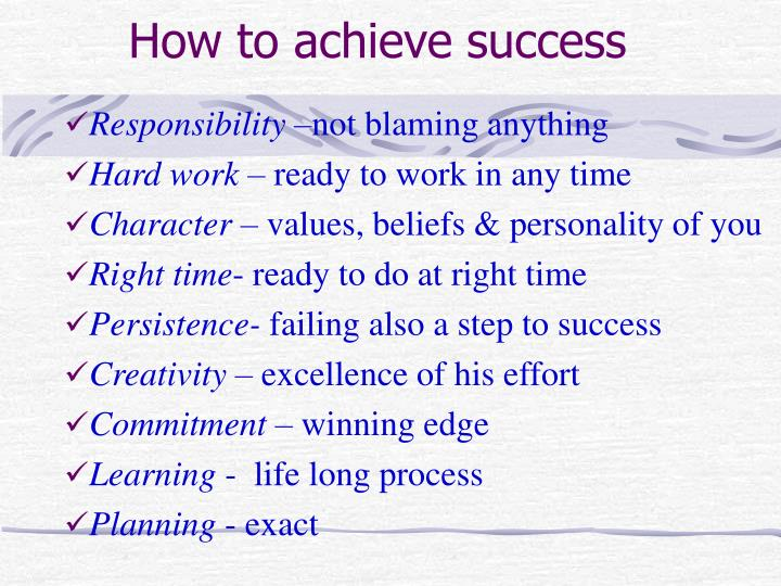 How to achieve success