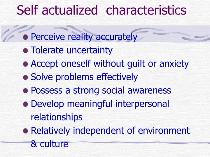 Self actualized  characteristics