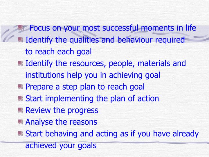 Focus on your most successful moments in life