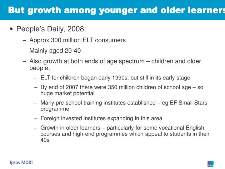 But growth among younger and older learners