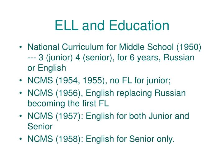 ELL and Education