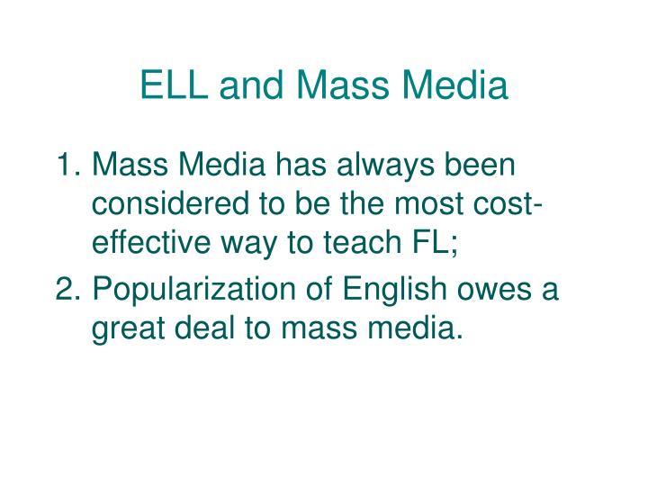 ELL and Mass Media