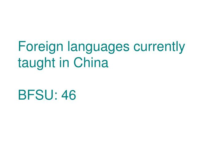 Foreign languages currently taught in China