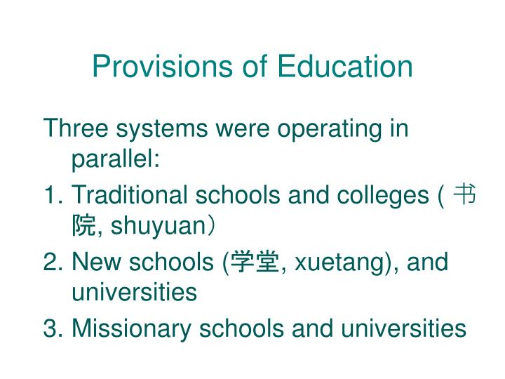 Provisions of Education