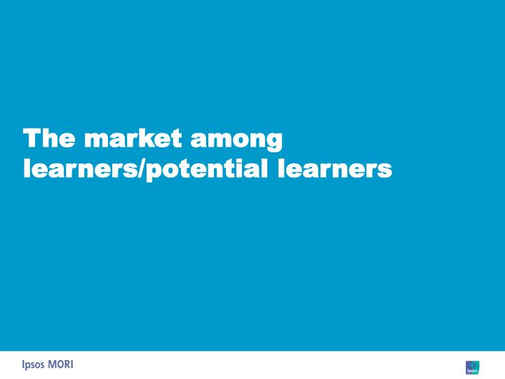 The market among learners/potential learners