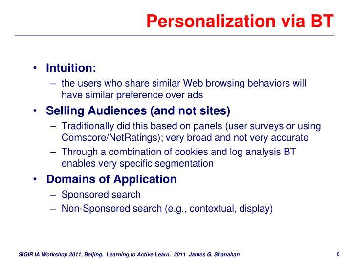 Personalization via BT