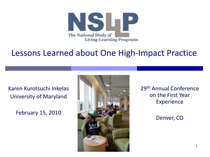 lessons learned about one high impact practice n.