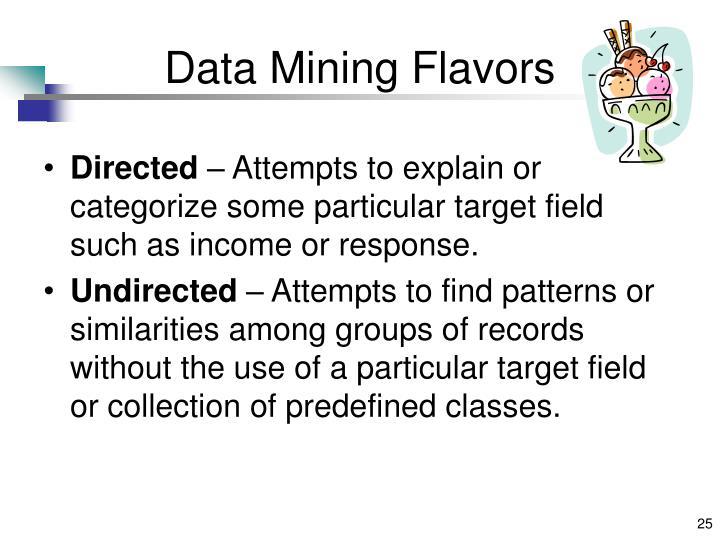Data Mining Flavors