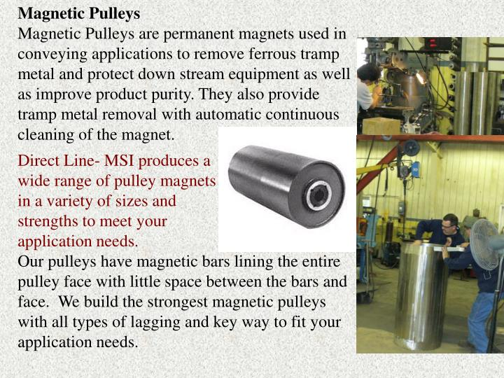 Magnetic Pulleys