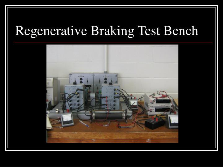Regenerative Braking Test Bench