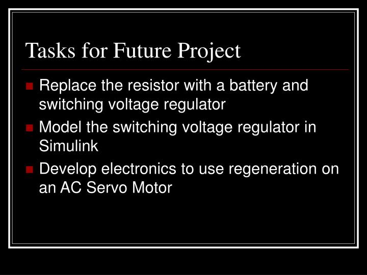 Tasks for Future Project