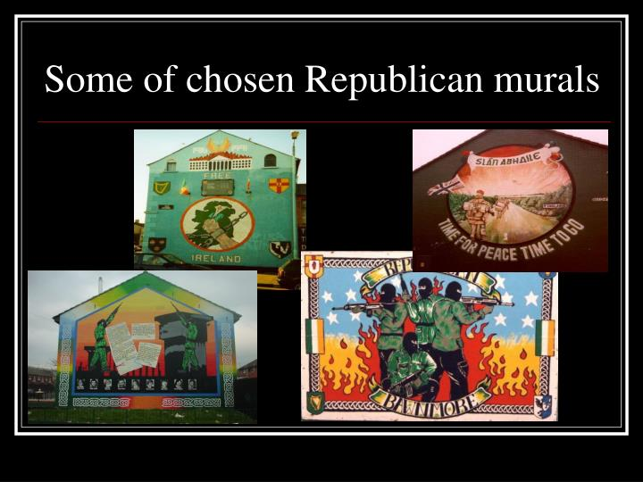 Some of chosen Republican murals