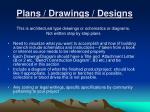 plans drawings designs