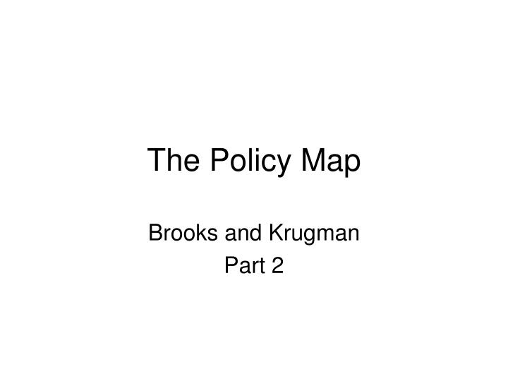 The Policy Map
