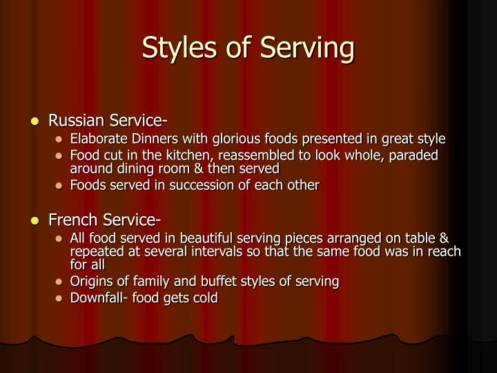Styles of Serving