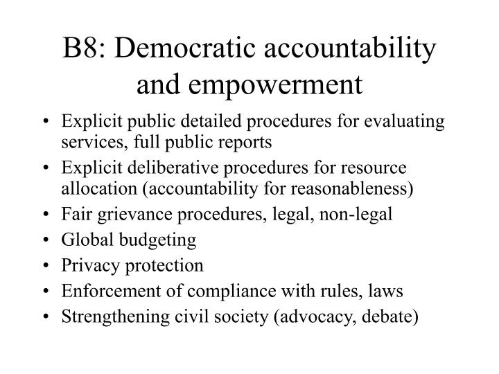 B8: Democratic accountability and empowerment