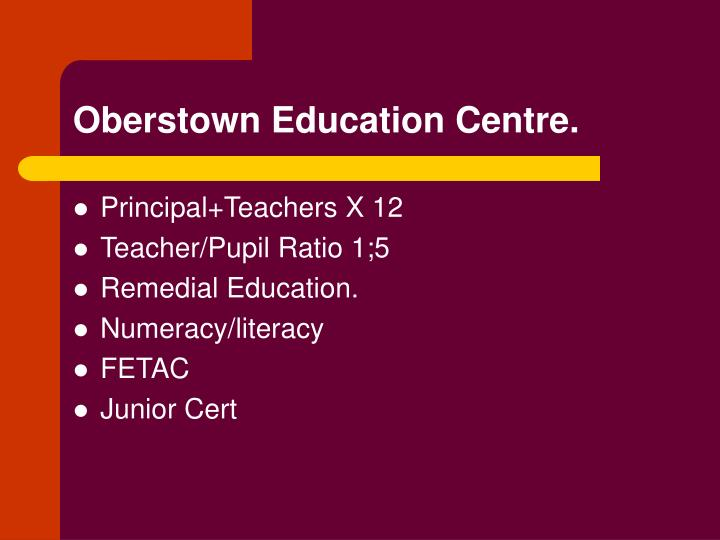 Oberstown Education Centre.